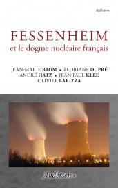 Fessenheim et le dogme nucléaire français - Recto